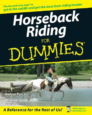Horseback Riding for Dummies By Pavia, Audrey/ Sand, Shannon